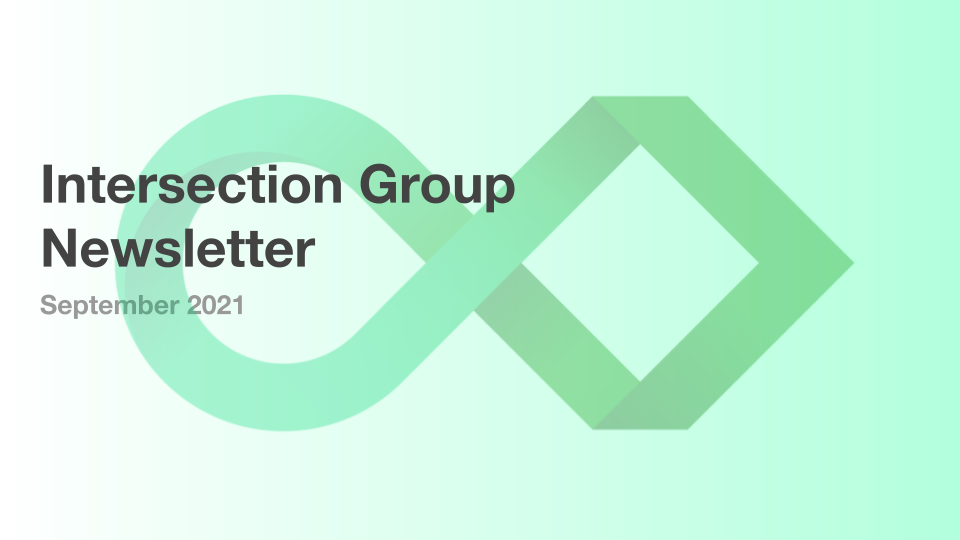 Intersection Group Newsletter